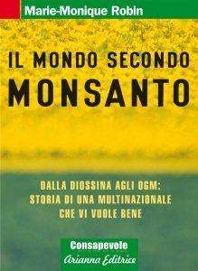 Il Mondo Secondo Monsanto - Ebook