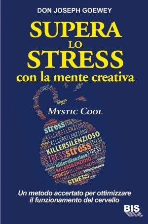 Mystic Cool - Supera lo Stress con la Mente Creativa - Libro