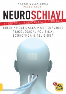 Neuroschiavi - 4°Edizione Aggiornata - Libro