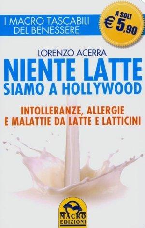 Niente Latte siamo a Hollywood
