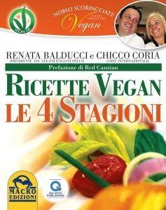 Ricette Vegan - Le Quattro Stagioni - Libro