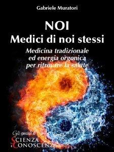 Noi, Medici di Noi Stessi - Ebook