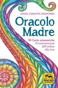 Oracolo Madre - Libro + Carte