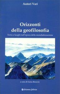 Orizzonti della Geofilosofia - Libro