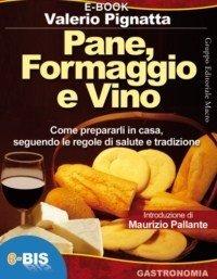 Pane, Formaggio e Vino - Ebook