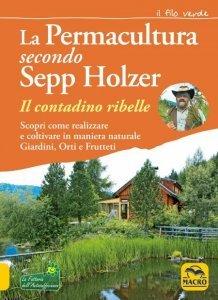 Permacultura secondo Sepp Holzer USATO - Libro