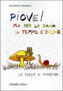 Piove ! Ma per la Rana il Tempo è bello - Libro