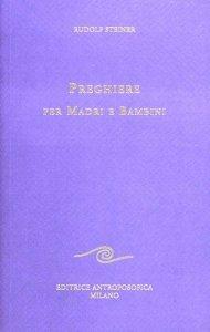 Preghiere per Madri e Bambini - Libro
