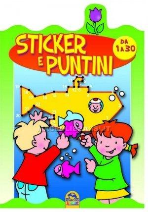 Puntini 3 - Con Stickers Colorati  - da 1 a 30 Puntini - Libro