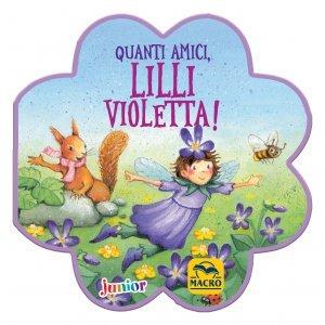 Quanti Amici, Lilli Violetta! - Libro