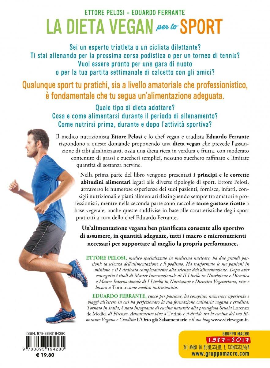 Disegno la cucina di eduardo : Dieta Vegan per lo Sport - Ettore Pelosi; Eduardo Ferrante