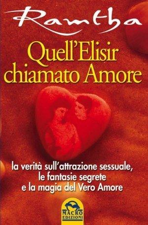 Quell'Elisir chiamato Amore - Libro