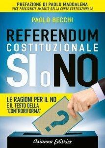 Referendum Costituzionale - Si o No - Ebook