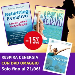 RESPIRA L'ENERGIA Rebirthing Evolutivo + Il grande Libro del Respiro + OMAGGIO