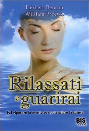 Rilassati e Guarirai - Libro