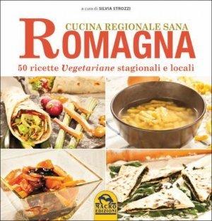 Romagna - Cucina Regionale Sana - Libro