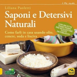 Saponi e Detersivi Naturali USATO - Libro