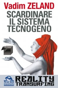 Scardinare il Sistema Tecnogeno - Ebook