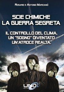 Scie Chimiche - La Guerra Segreta - Libro