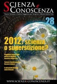 Scienza e Conoscenza - N. 28 - Rivista