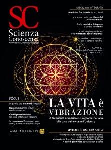 Scienza e Conoscenza - N.78 - La vita è vibrazione - Ebook