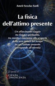 La Fisica dell'Attimo Presente - Ebook