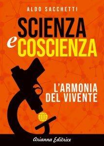 Scienza e Coscienza - Ebook