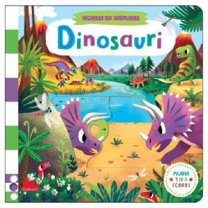 Scorri ed Esplora - Dinosauri - Libro