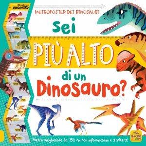 Sei più Alto di un Dinosauro? - Libro