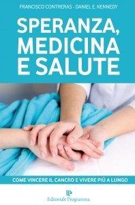 Speranza, Medicina e Salute - Libro