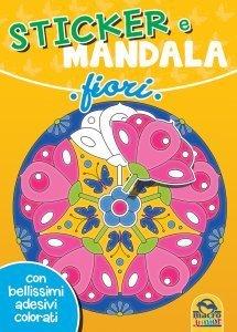 Sticker e Mandala - Fiori - Libro