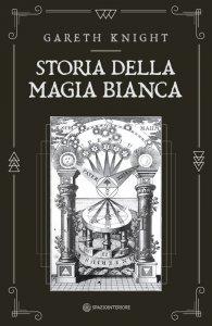 Storia della Magia Bianca - Libro