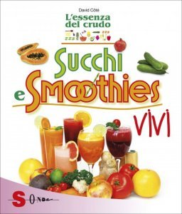 Succhi e Smoothies Vivi - Libro