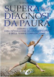 Supera una Diagnosi da Paura - Libro