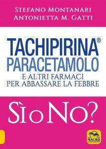 Tachipirina Paracetamolo Sì o No? - Libro
