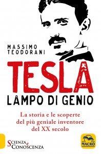 Tesla. Lampo di Genio - Libro