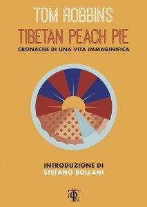 Tibetan Peach Pie - Libro