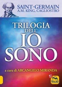 Trilogia dell'Io Sono - Libro