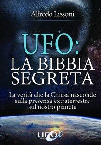 Ufo: La Bibbia Segreta - Libro