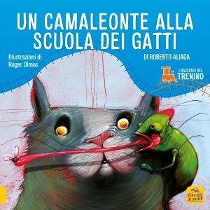 Un Camaleonte alla Scuola dei Gatti - Libro