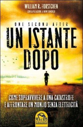 Un Istante Dopo (One Second After) - Libro
