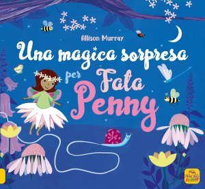Una Magica Sorpresa per Fata Penny - Libro