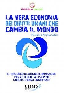 Una Nuova Economia per Cambiare il Mondo - Libro