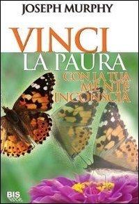 Vinci la Paura - Libro