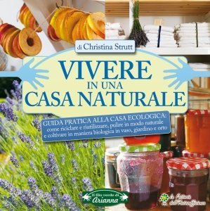 Vivere in una casa naturale - Ebook