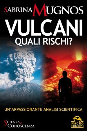 Vulcani: quali rischi? - Ebook