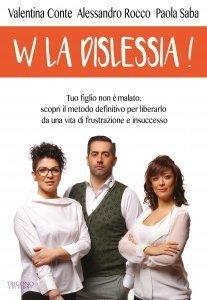 W la Dislessia ! - Libro