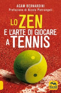 Lo Zen e l'Arte di Giocare a Tennis - Libro