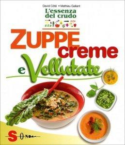 Zuppe, Creme e Vellutate - Libro