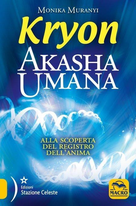 Akasha Umana - Kryon